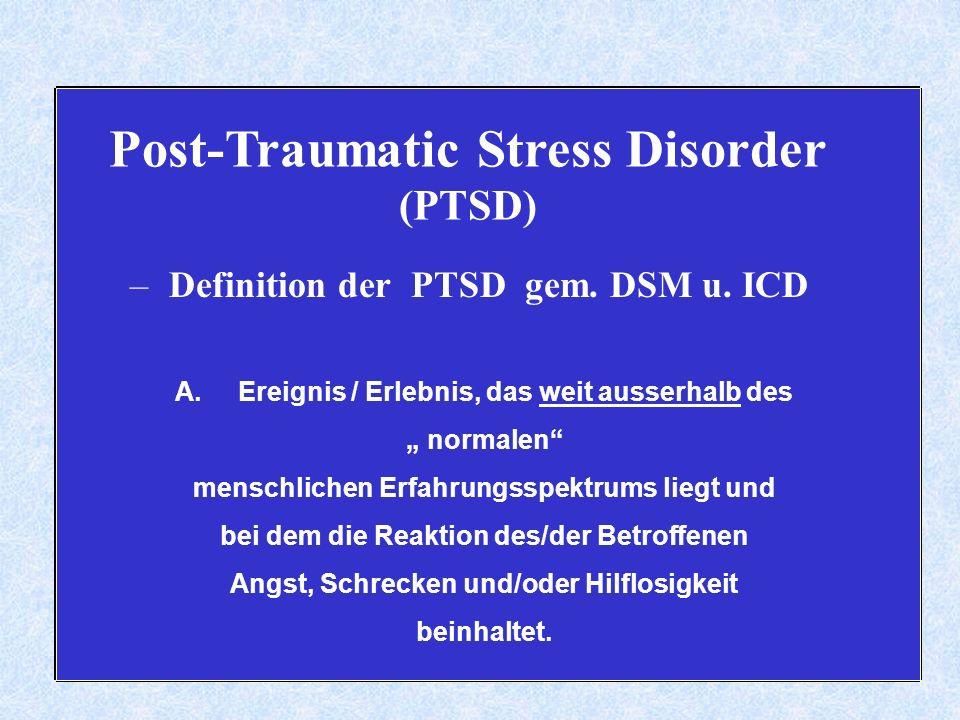 Post-Traumatic Stress Disorder (PTSD) – Definition der PTSD gem.