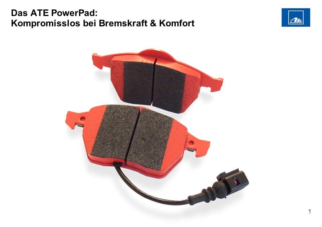 1 Das ATE PowerPad: Kompromisslos bei Bremskraft & Komfort
