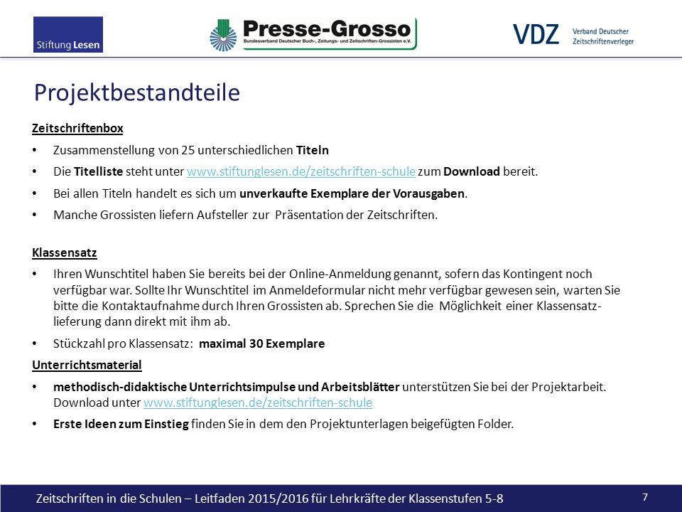 Projektbestandteile Zeitschriftenbox Zusammenstellung von 25 unterschiedlichen Titeln Die Titelliste steht unter www.stiftunglesen.de/zeitschriften-sc