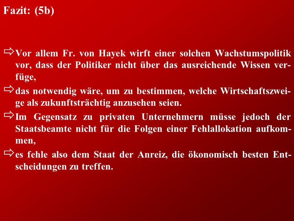 Fazit: (5b) ð Vor allem Fr.