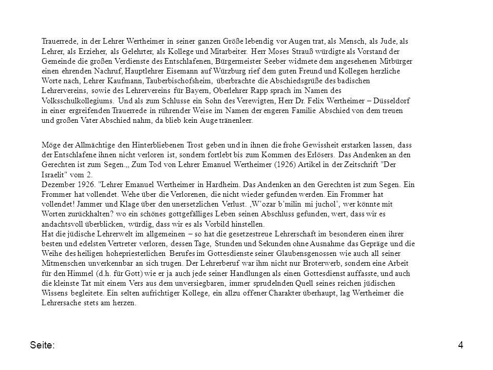 Seite:4 Trauerrede, in der Lehrer Wertheimer in seiner ganzen Größe lebendig vor Augen trat, als Mensch, als Jude, als Lehrer, als Erzieher, als Gelehrter, als Kollege und Mitarbeiter.