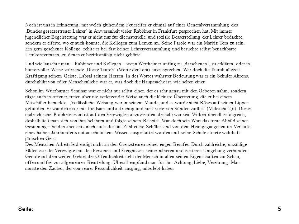 Seite:5 Noch ist uns in Erinnerung, mit welch glühendem Feuereifer er einmal auf einer Generalversammlung des 'Bundes gesetzestreuer Lehrer' in Anwesenheit vieler Rabbiner in Frankfurt gesprochen hat.