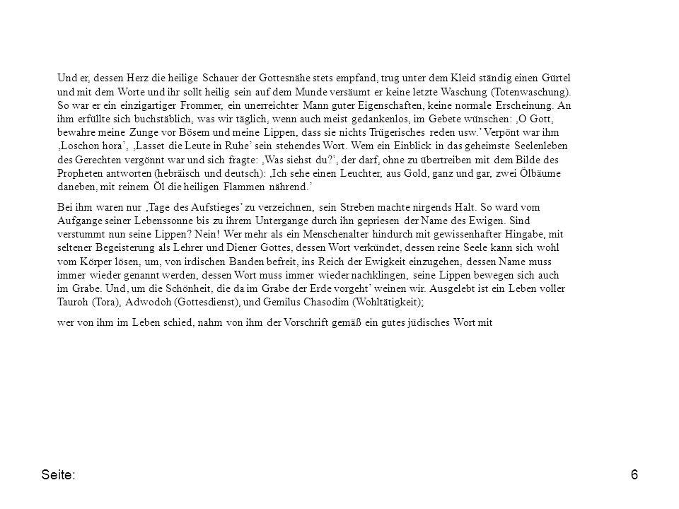 Seite:6 Und er, dessen Herz die heilige Schauer der Gottesnähe stets empfand, trug unter dem Kleid ständig einen Gürtel und mit dem Worte und ihr sollt heilig sein auf dem Munde versäumt er keine letzte Waschung (Totenwaschung).