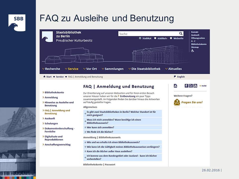 26.02.2016 | FAQ zu Ausleihe und Benutzung http://staatsbibliothek-berlin.de