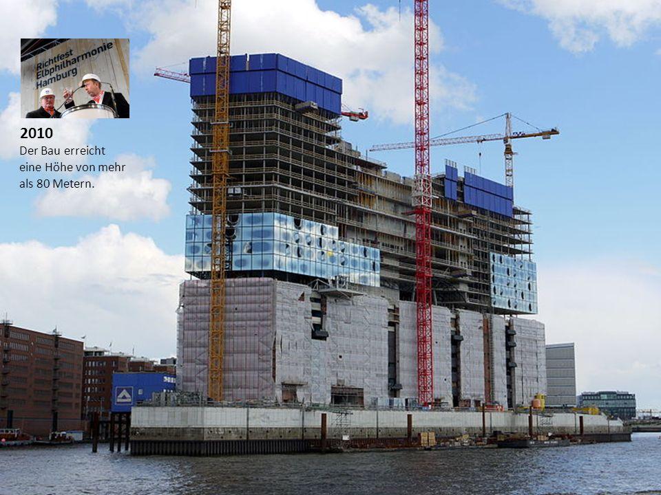 Der Bau erreicht eine Höhe von mehr als 80 Metern. 2010