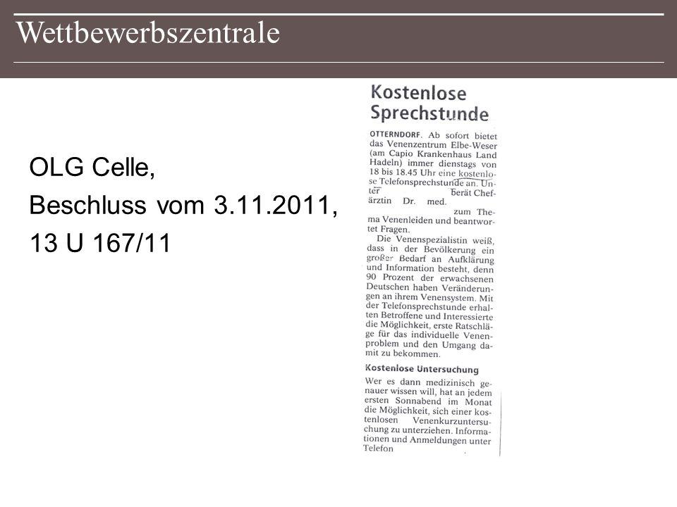 Wettbewerbszentrale OLG Celle, Beschluss vom 3.11.2011, 13 U 167/11