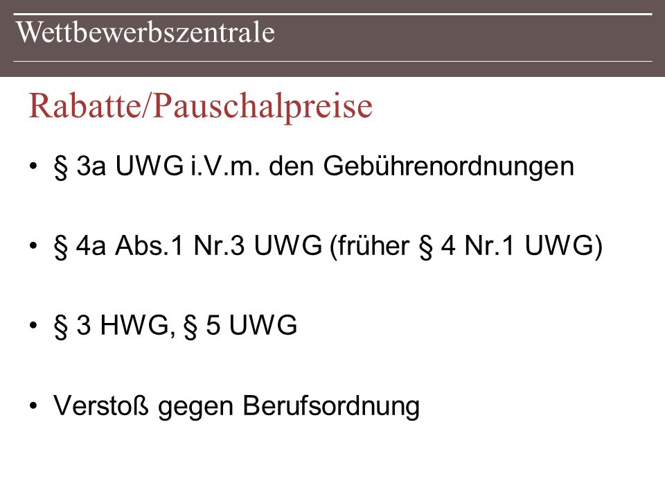 Rabatte/Pauschalpreise § 3a UWG i.V.m.