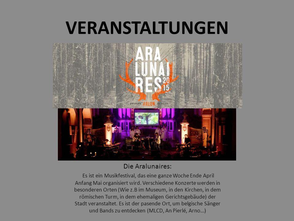 VERANSTALTUNGEN Die Aralunaires: Es ist ein Musikfestival, das eine ganze Woche Ende April Anfang Mai organisiert wird.