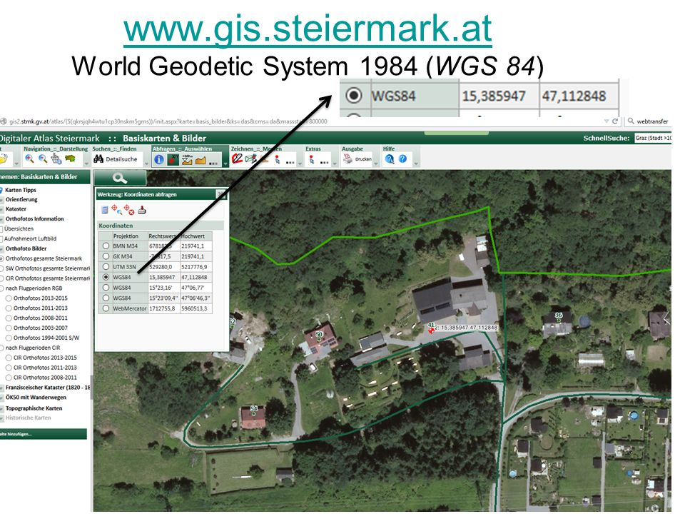 www.gis.steiermark.at www.gis.steiermark.at World Geodetic System 1984 (WGS 84)