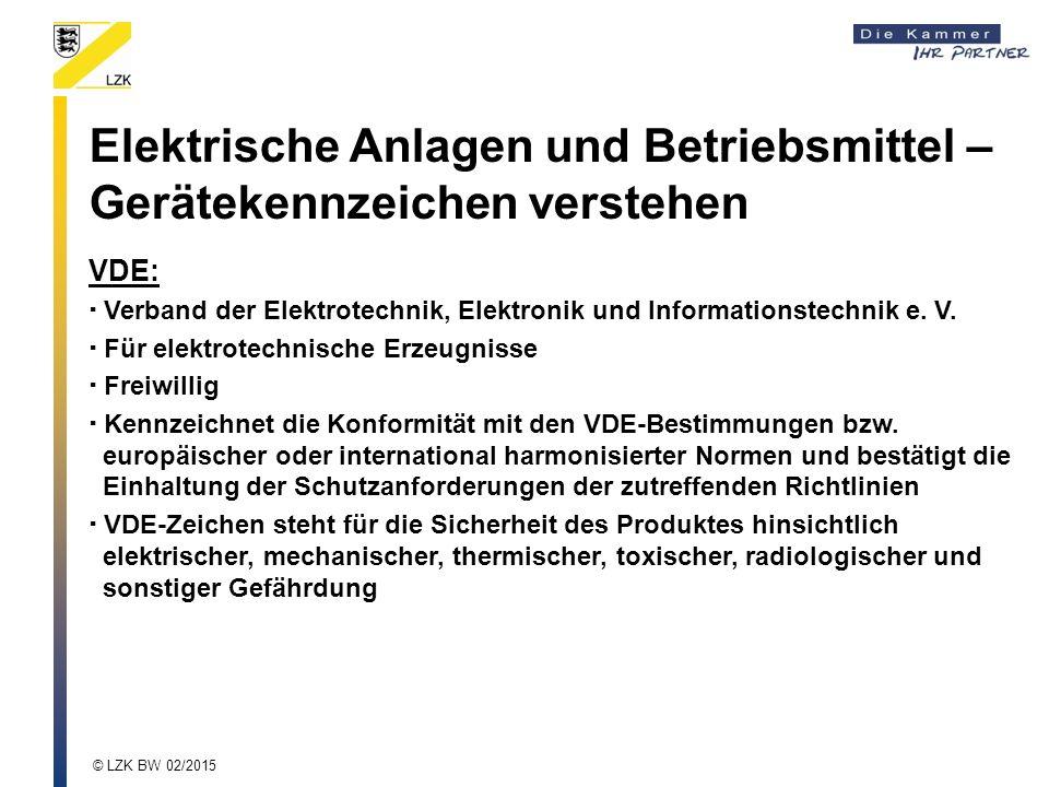 VDE:  Verband der Elektrotechnik, Elektronik und Informationstechnik e. V.  Für elektrotechnische Erzeugnisse  Freiwillig  Kennzeichnet die Konfor