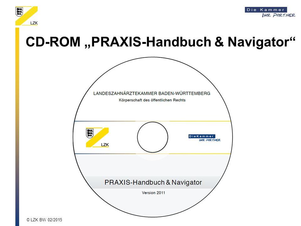 """CD-ROM """"PRAXIS-Handbuch & Navigator"""" © LZK BW 02/2015"""
