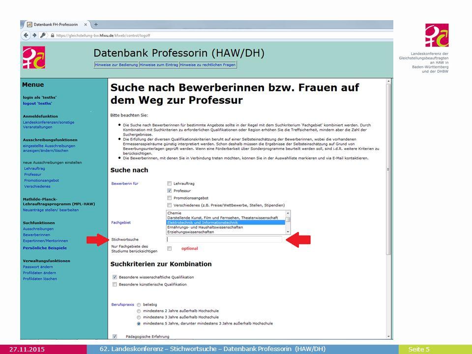 Seite 5 27.11.2015 62. Landeskonferenz – Stichwortsuche – Datenbank Professorin (HAW/DH)