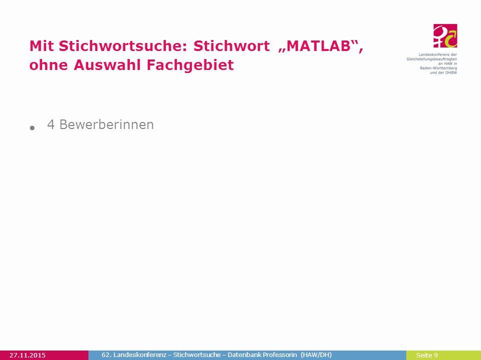 """Seite 9 Mit Stichwortsuche: Stichwort """"MATLAB , ohne Auswahl Fachgebiet 27.11.2015 62."""