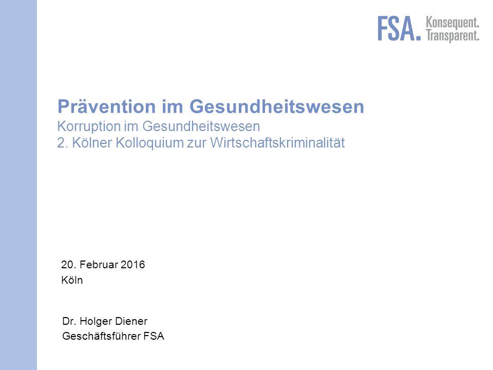 Mastertitelformat bearbeiten 2 FSA / Korruptionsbekämpfung | Kölner Kolloquium zur Wirtschaftskriminalität | Köln | 20.