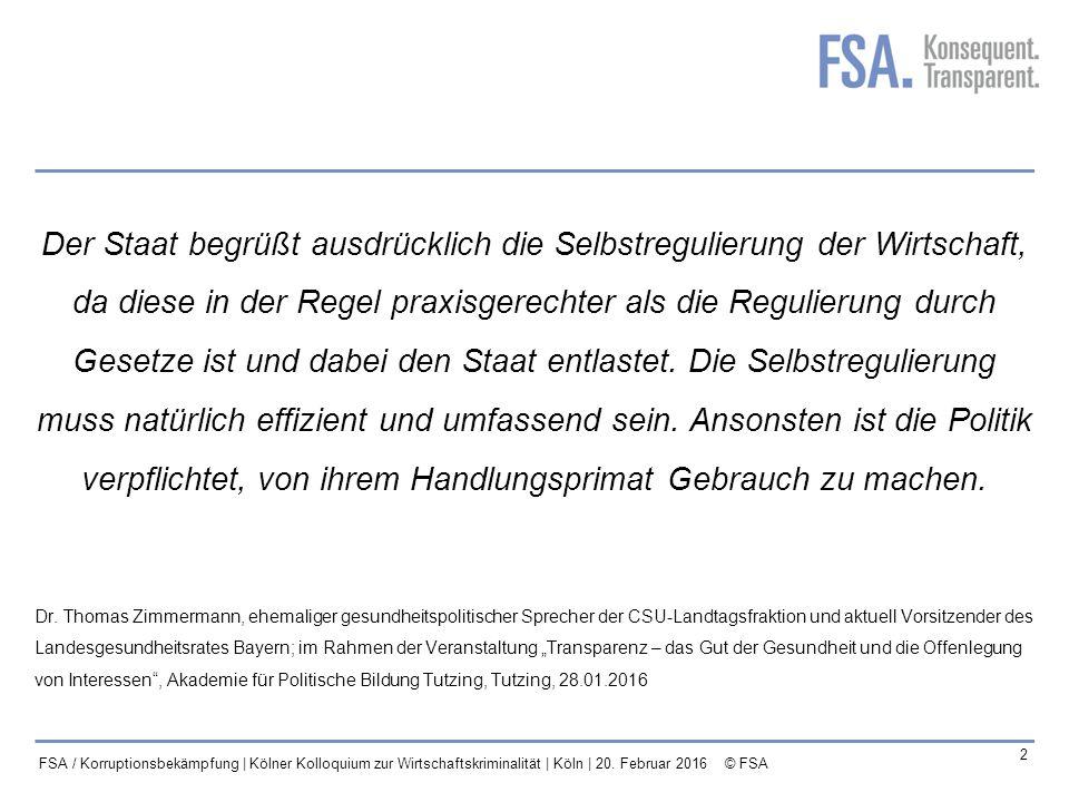 Mastertitelformat bearbeiten 3 FSA / Korruptionsbekämpfung | Kölner Kolloquium zur Wirtschaftskriminalität | Köln | 20.