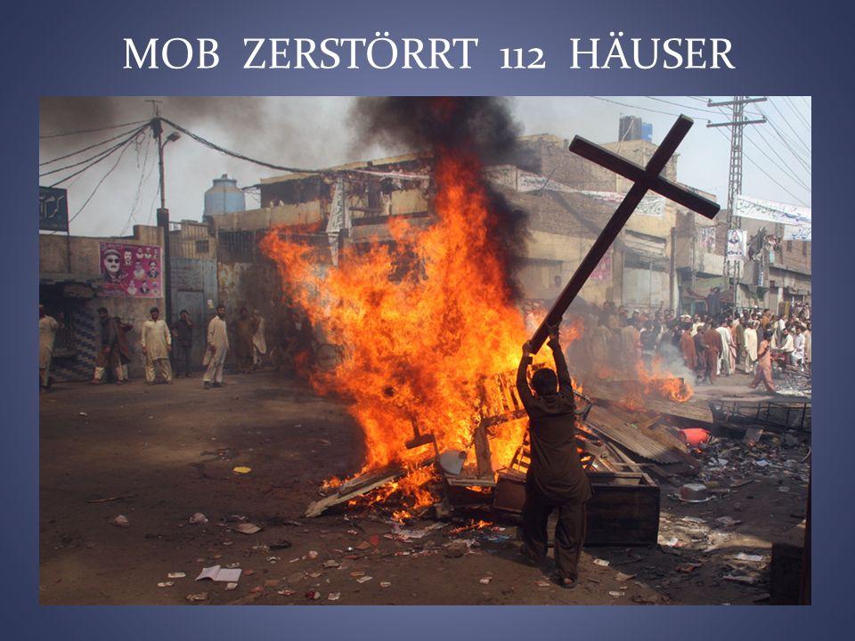 MOB ZERSTÖRRT 112 HÄUSER