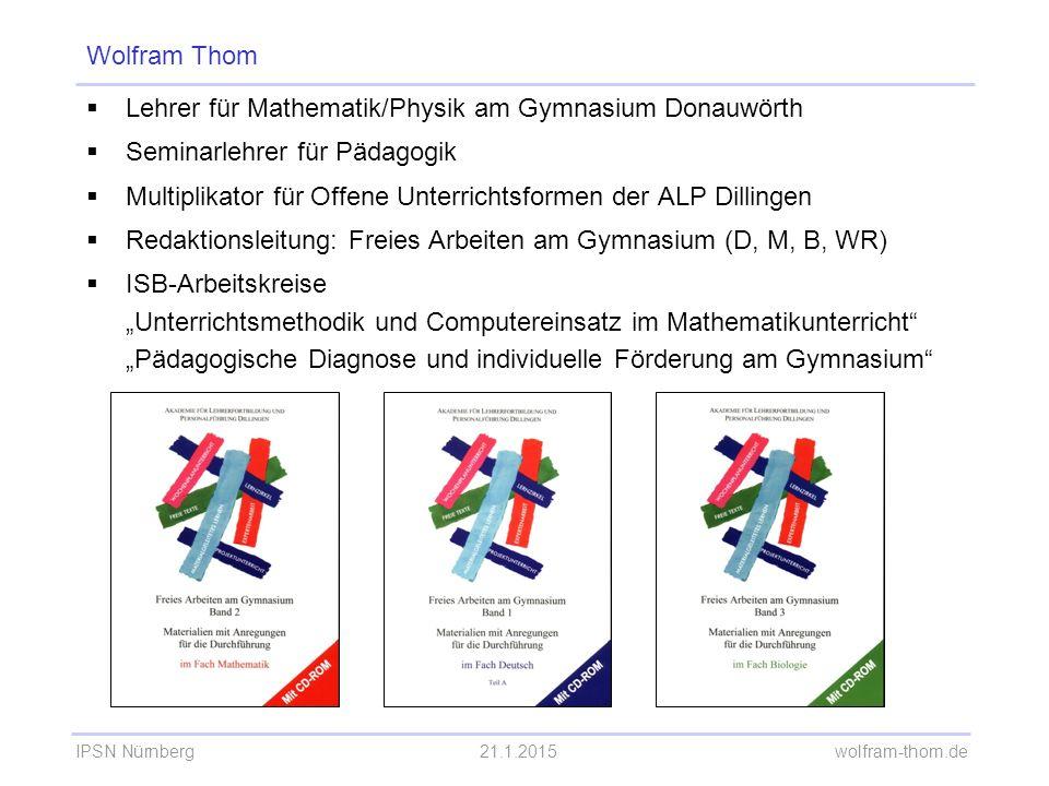 IPSN Nürnberg21.1.2015 wolfram-thom.de Selbstdiagnose Lineare Funktionen Mathematik 8.