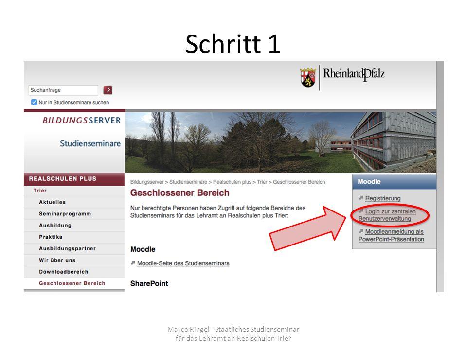 Schritt 1 Marco Ringel - Staatliches Studienseminar für das Lehramt an Realschulen Trier
