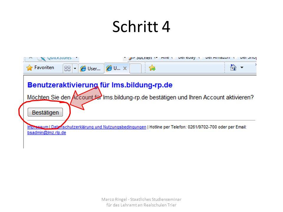 Schritt 4 Marco Ringel - Staatliches Studienseminar für das Lehramt an Realschulen Trier
