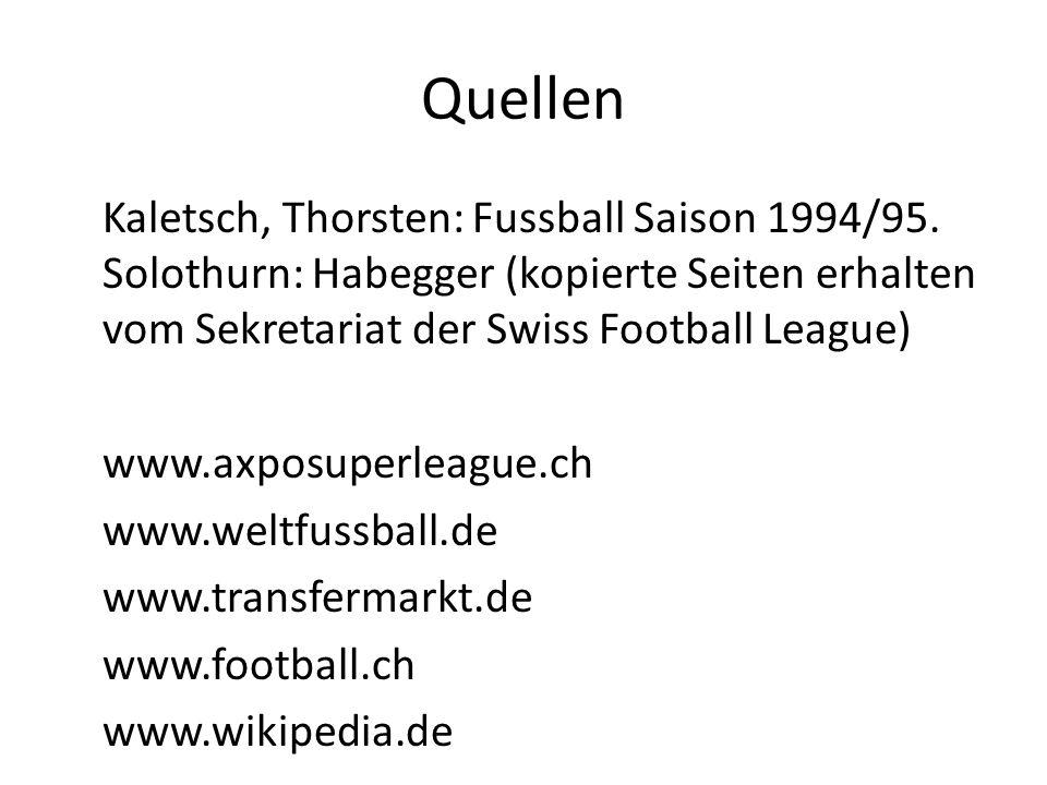 Quellen Kaletsch, Thorsten: Fussball Saison 1994/95.