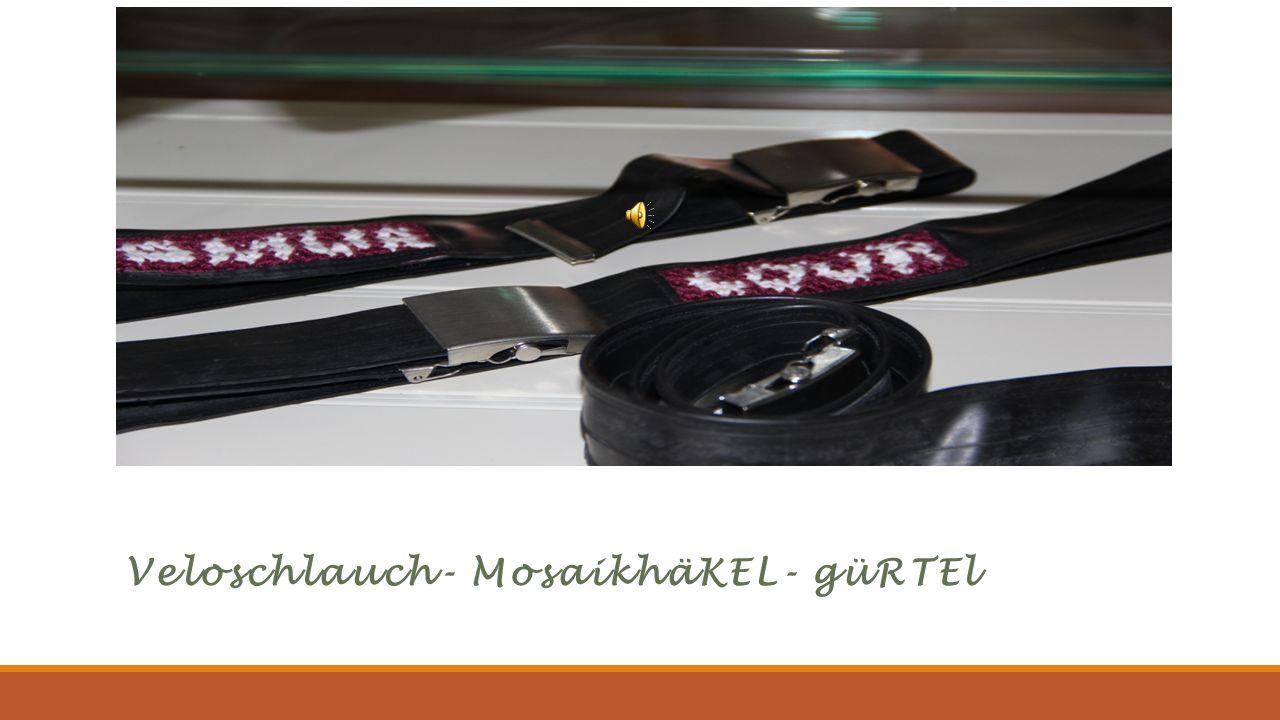 Veloschlauch- MosaikhäKEL- güRTEl