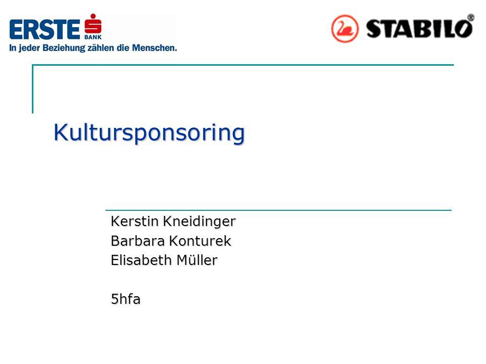 Kultursponsoring Kerstin Kneidinger Barbara Konturek Elisabeth Müller 5hfa
