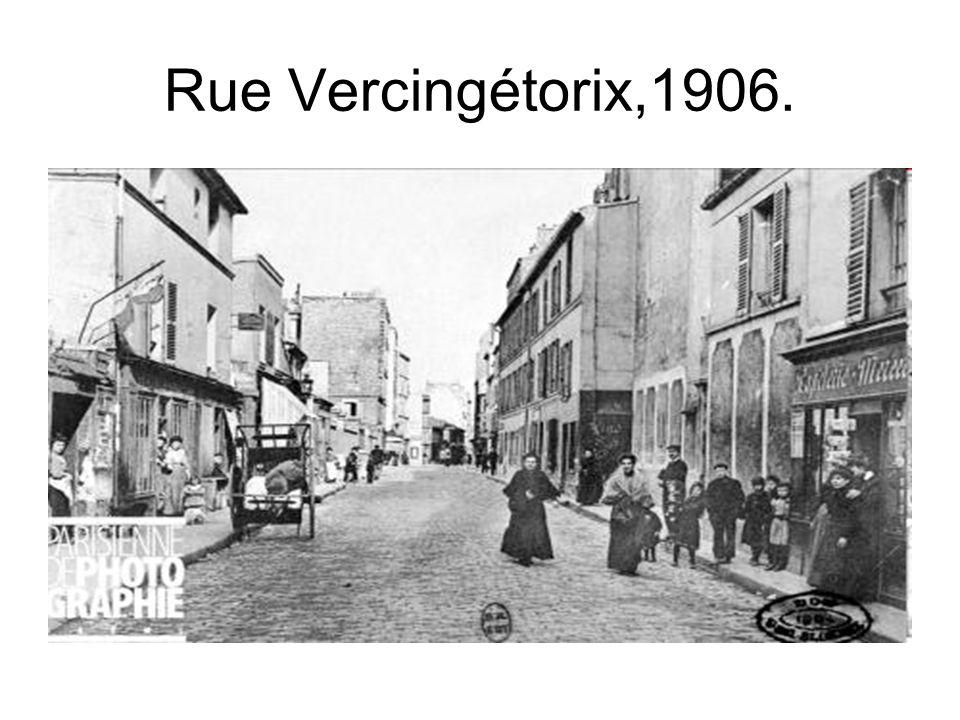 Rue Vercingétorix,1906.