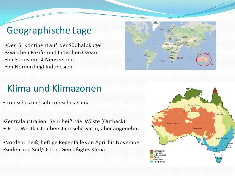 Geographische Lage Klima und Klimazonen Der 5. Kontinent auf der Südhalbkugel Zwischen Pazifik und Indischen Ozean Im Südosten ist Neuseeland Im Norde