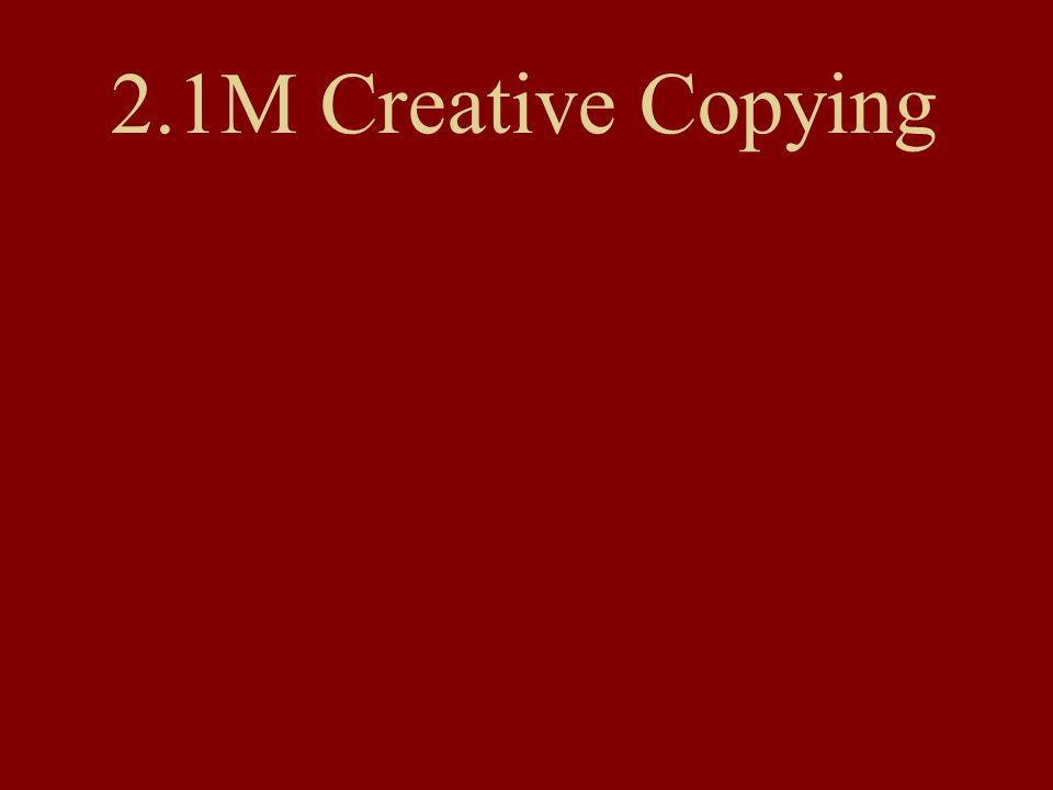 2.1M Creative Copying