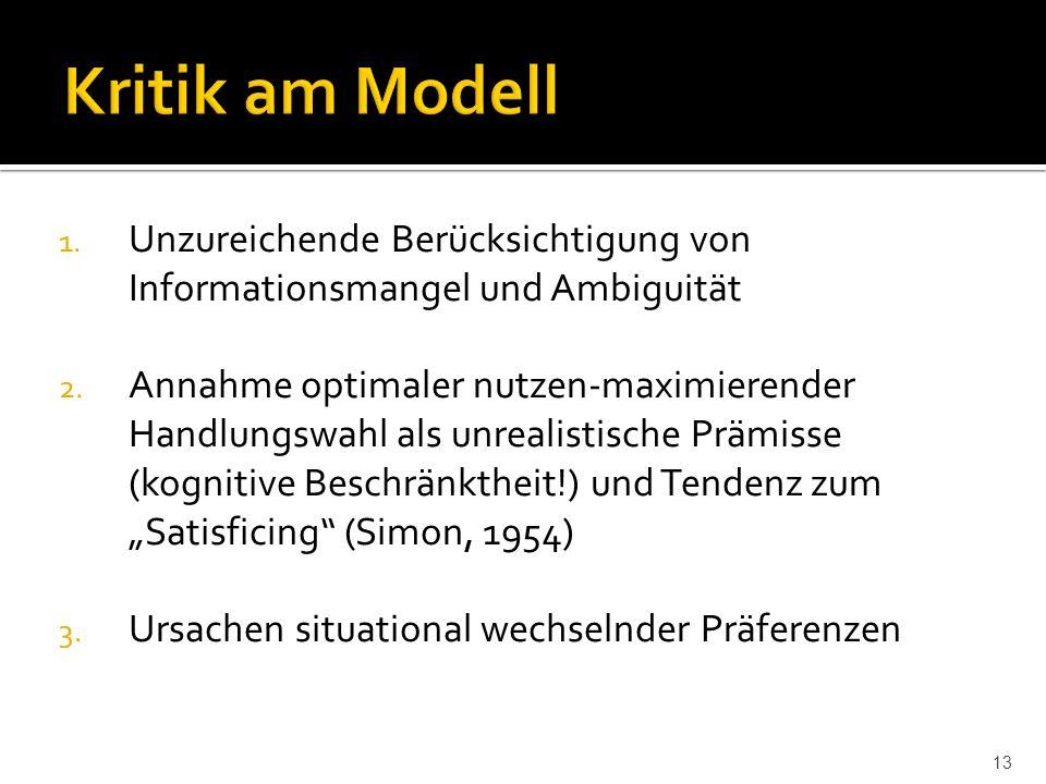 1. Unzureichende Berücksichtigung von Informationsmangel und Ambiguität 2.
