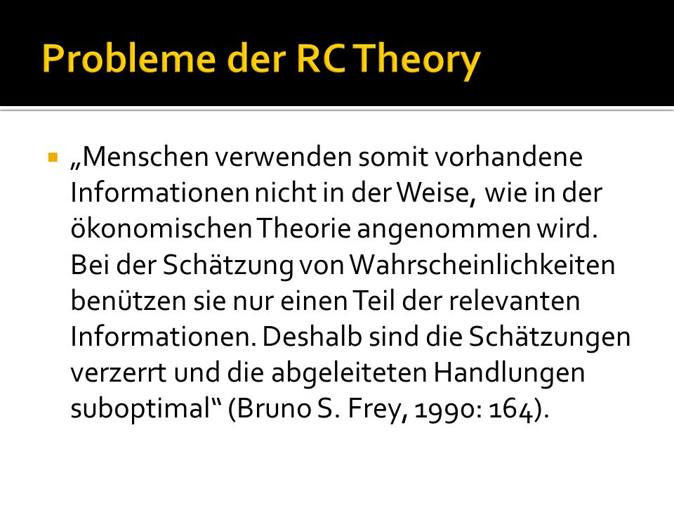 Von « Homo Oeconomicus » bis « Homo sociologicus »  « Bounded Rationality » (James G.