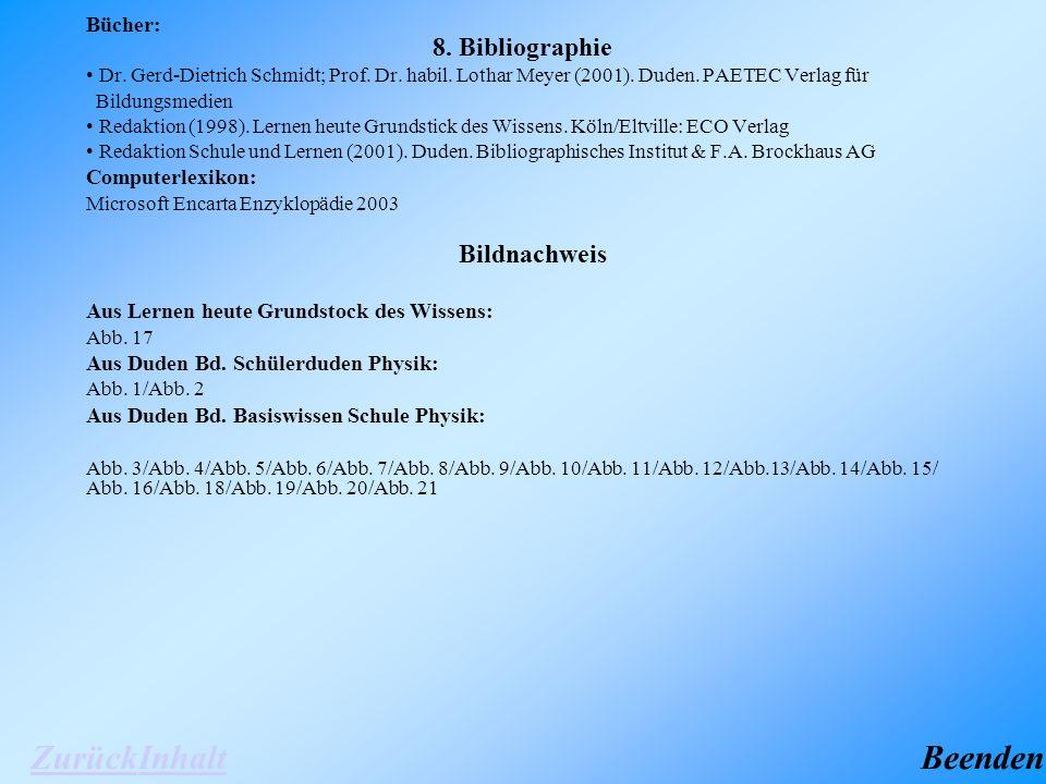 8. Bibliographie Bücher: Dr. Gerd-Dietrich Schmidt; Prof.