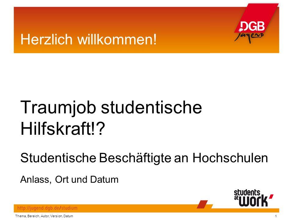 Thema, Bereich, Autor, Version, Datum1 Herzlich willkommen.