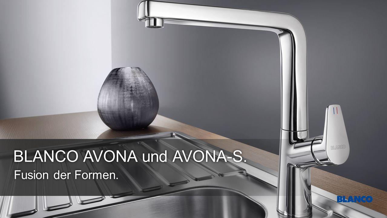 BLANCO AVONA und AVONA-S. Fusion der Formen.