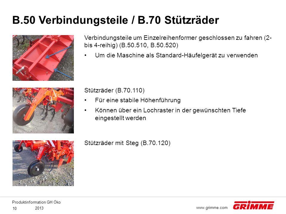 Produktinformation GH Öko 2013 10 www.grimme.com Verbindungsteile um Einzelreihenformer geschlossen zu fahren (2- bis 4-reihig) (B.50.510, B.50.520) U
