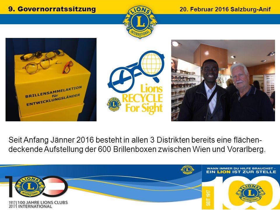 9. Governorratssitzung 20. Februar 2016 Salzburg-Anif …………………………………………….. Seit Anfang Jänner 2016 besteht in allen 3 Distrikten bereits eine flächen-