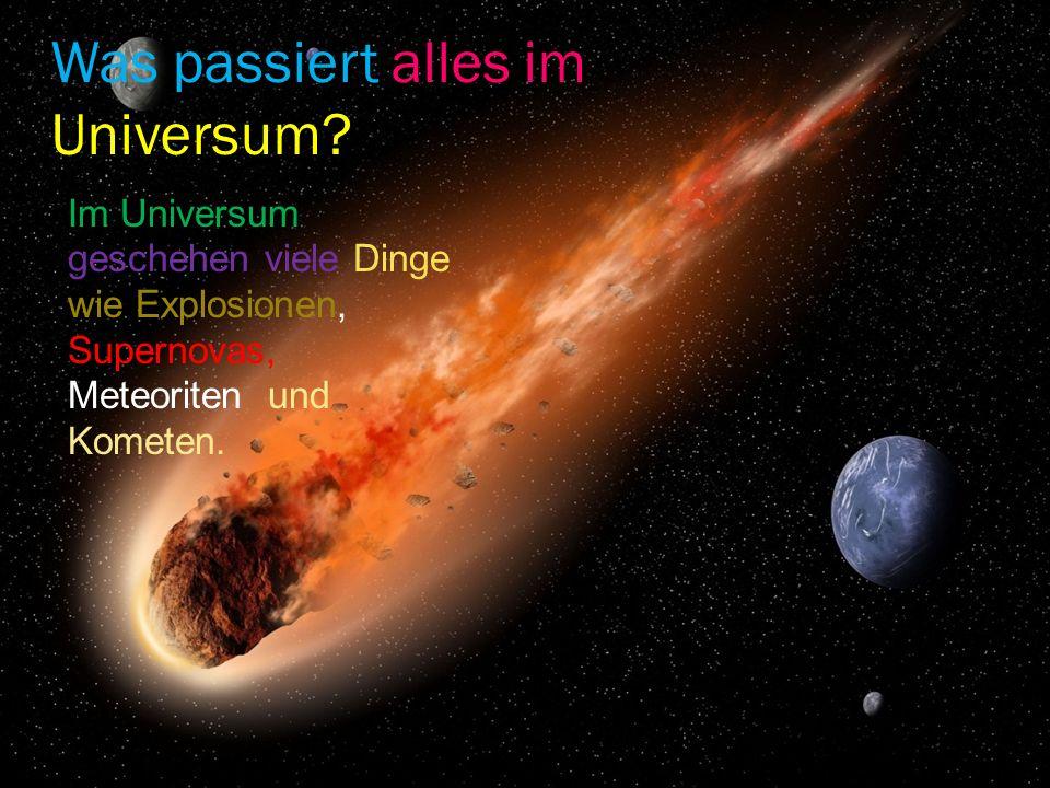 Wie groß ist das Universum .Das Universum ist über 79 Milliarden km groß.