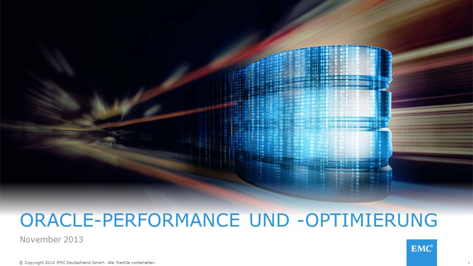 1© Copyright 2014 EMC Deutschland GmbH. Alle Rechte vorbehalten.