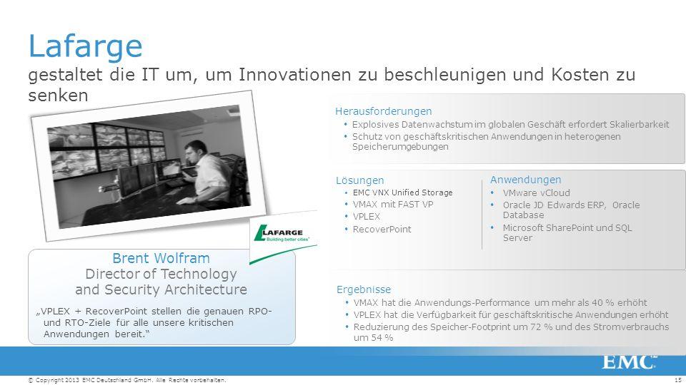 15© Copyright 2013 EMC Deutschland GmbH. Alle Rechte vorbehalten.