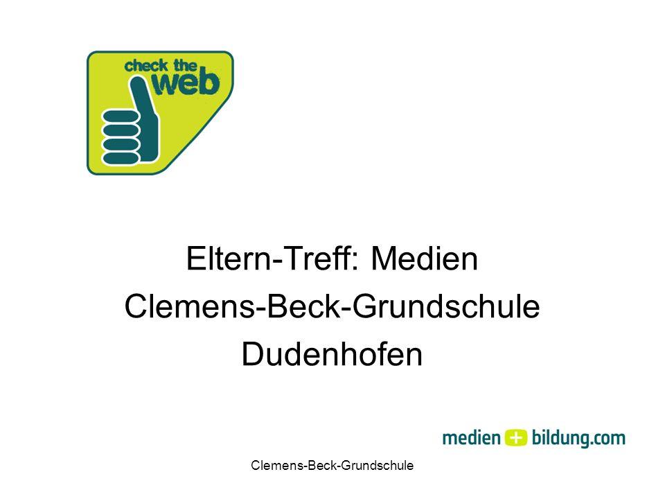 Clemens-Beck-Grundschule Eltern-Treff: Medien Clemens-Beck-Grundschule Dudenhofen