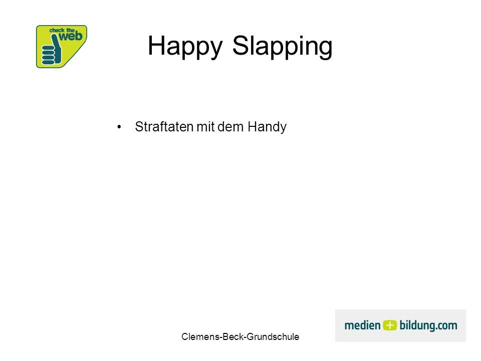 Clemens-Beck-Grundschule Happy Slapping Straftaten mit dem Handy
