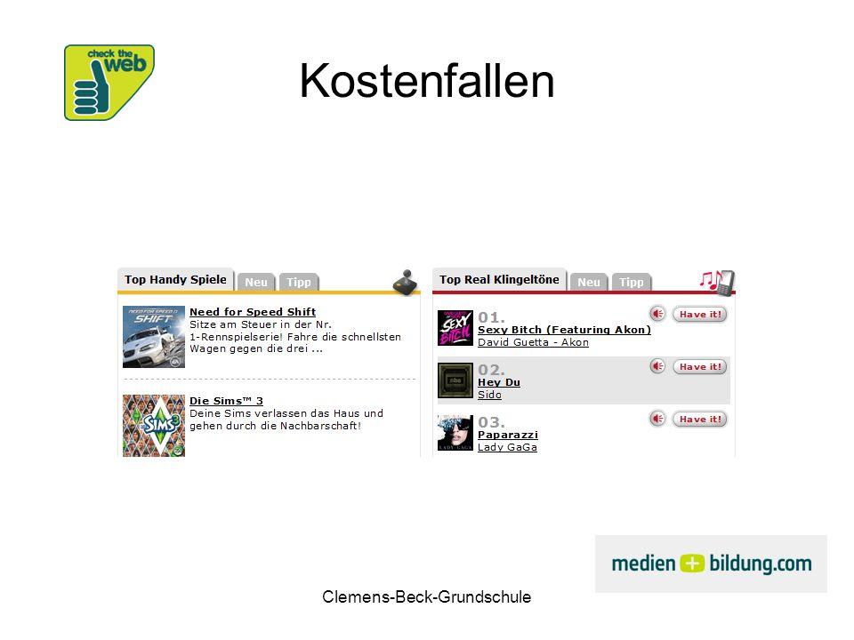 Clemens-Beck-Grundschule Downloads Chartmusik kostet (Beispiel, jamendo, flickr) Vorsicht vor Kostenfallen Livestream ist nicht illegal Der Download von Filmen ist illegal Vorsicht vor Tauschbörsen (file sharing)