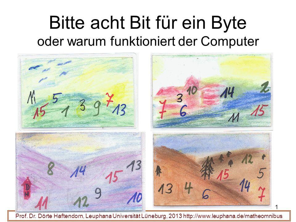 Bitte acht Bit für ein Byte oder warum funktioniert der Computer Prof.
