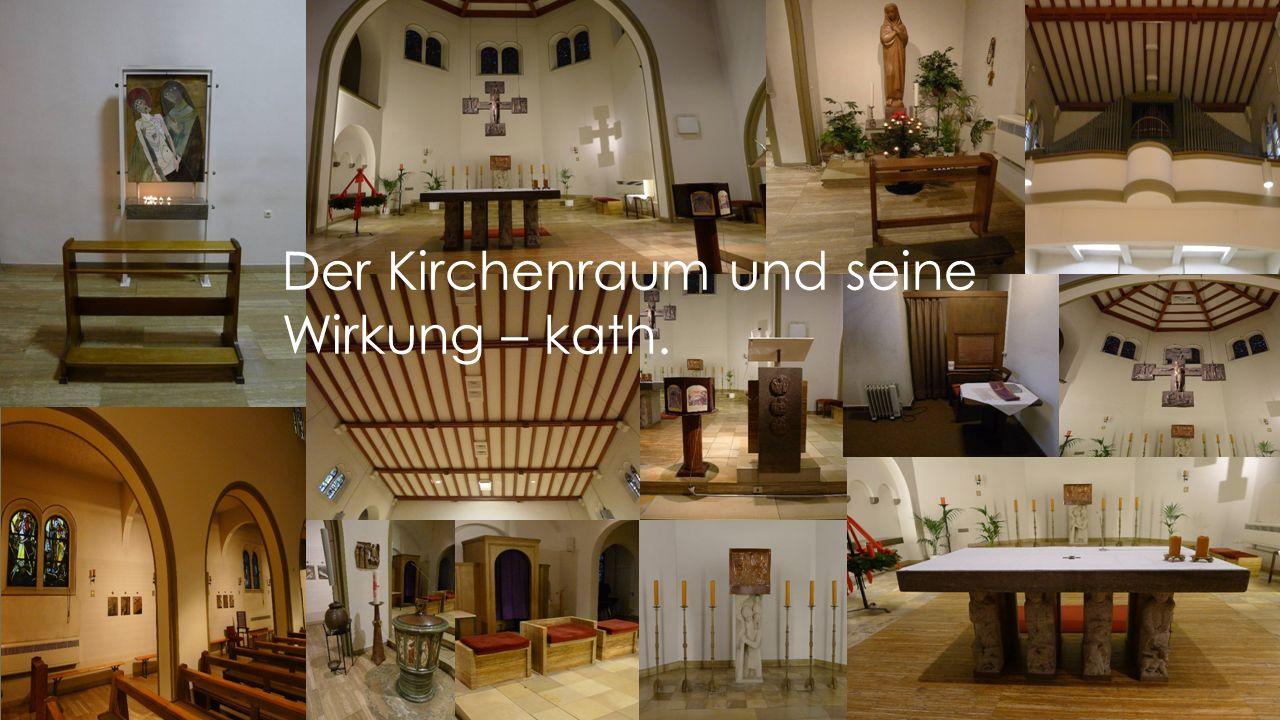 Der Kirchenraum und seine Wirkung – kath.