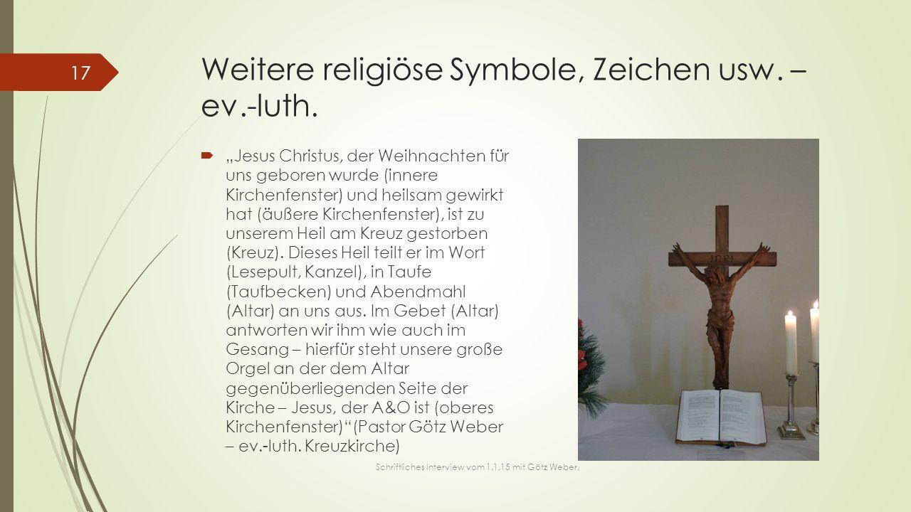 """Weitere religiöse Symbole, Zeichen usw. – ev.-luth.  """"Jesus Christus, der Weihnachten für uns geboren wurde (innere Kirchenfenster) und heilsam gewir"""
