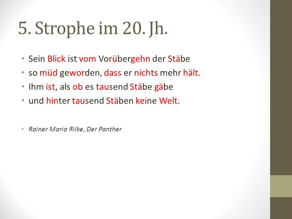 5.Strophe im 20. Jh.