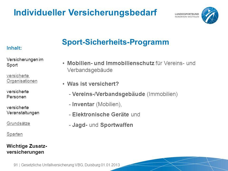 Individueller Versicherungsbedarf Sport-Sicherheits-Programm Mobilien- und Immobilienschutz für Vereins- und Verbandsgebäude Was ist versichert? - Ver