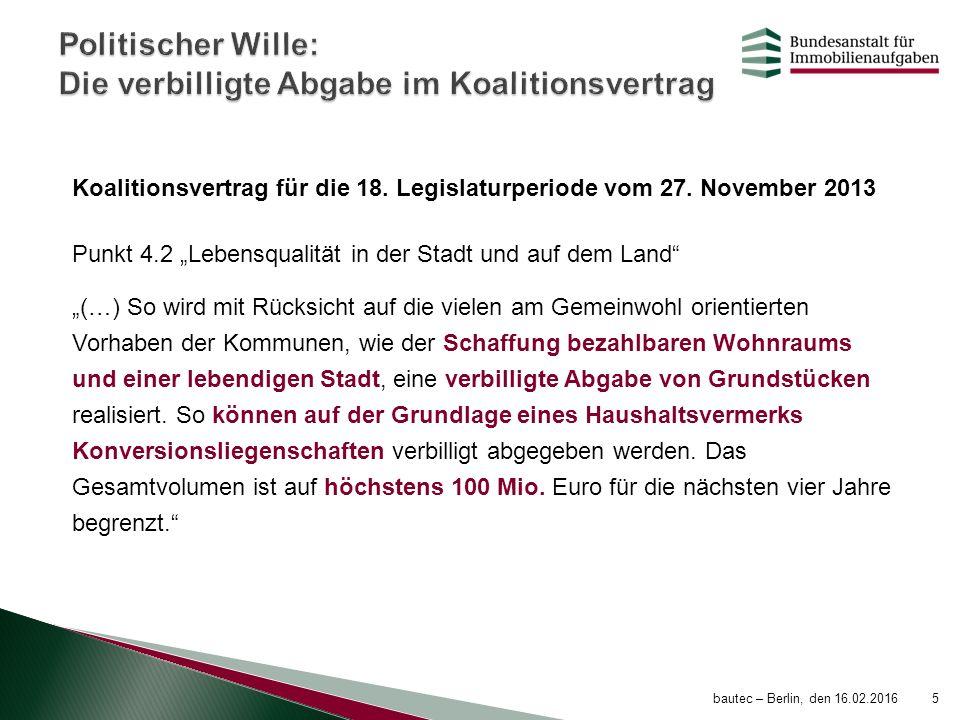 """Koalitionsvertrag für die 18. Legislaturperiode vom 27. November 2013 Punkt 4.2 """"Lebensqualität in der Stadt und auf dem Land"""" """"(…) So wird mit Rücksi"""