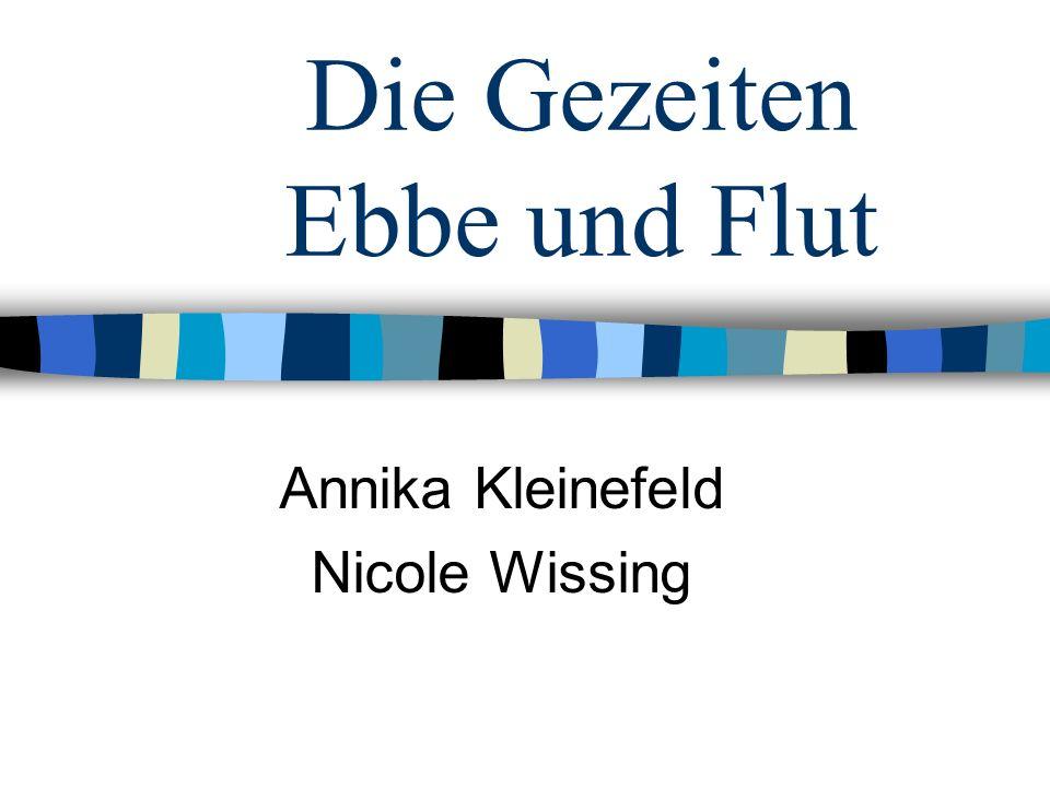 Die Gezeiten Ebbe und Flut Annika Kleinefeld Nicole Wissing