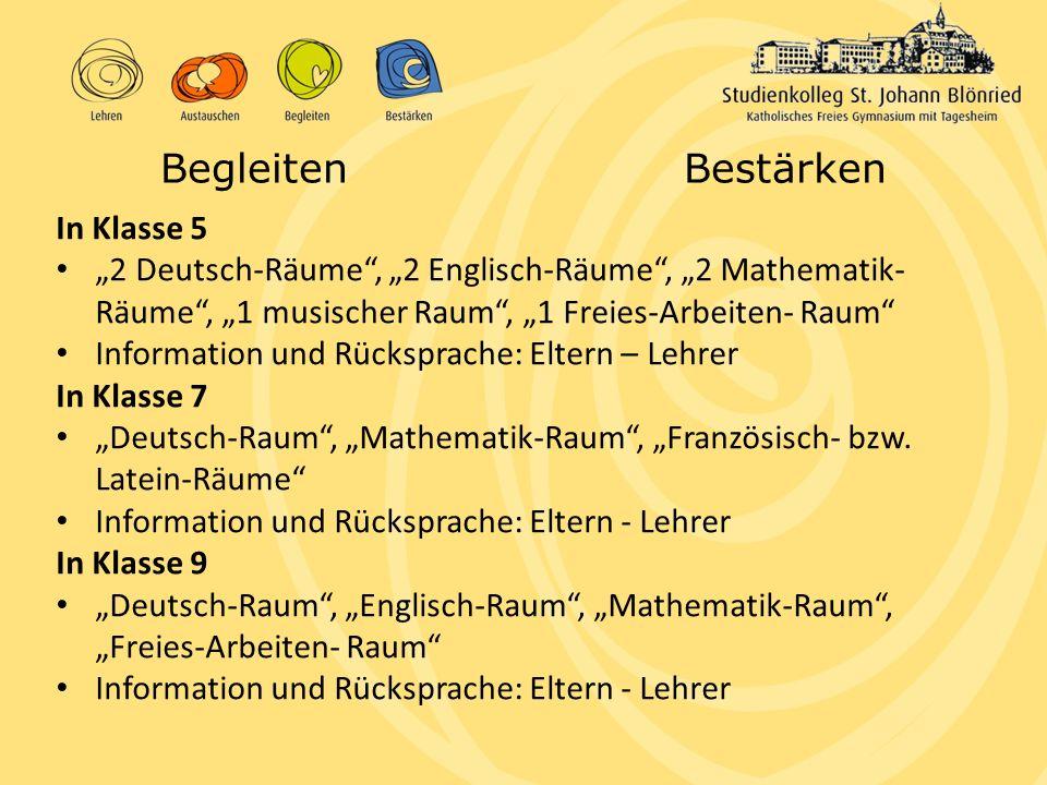 """BegleitenBestärken In Klasse 5 """"2 Deutsch-Räume"""", """"2 Englisch-Räume"""", """"2 Mathematik- Räume"""", """"1 musischer Raum"""", """"1 Freies-Arbeiten- Raum"""" Information"""